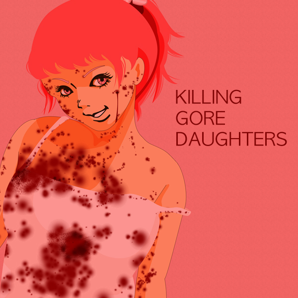 Killing Gore Daughters